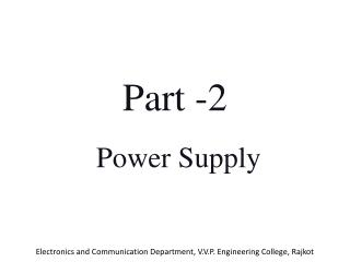 Part -2  Power Supply