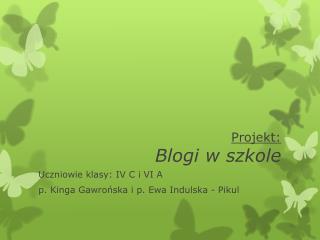 Projekt: Blogi w szkole