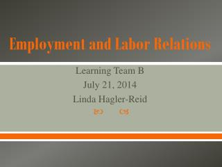 Employment  and Labor Relations