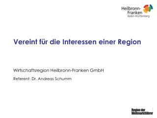 Vereint für die Interessen einer Region