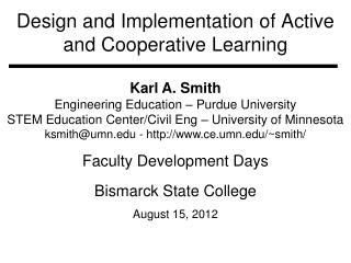 Design and Implementation of Active and Cooperative Learning