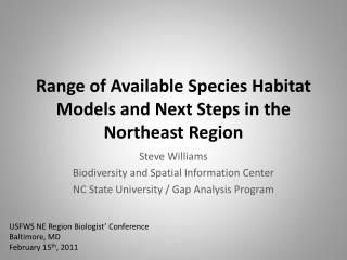 Range of Available Species Habitat Models and Next Steps in the Northeast Region