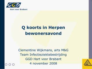 Q koorts in Herpen bewonersavond Clementine Wijkmans, arts M&G  Team Infectieziektebestrijding