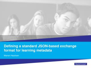 Defining a standard JSON-based exchange format  for  learning metadata