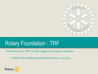 Rotary Foundation - TRF
