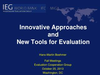 Innovative Approaches and New Tools for Evaluation