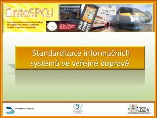 Standardizace informačních systémů ve veřejné dopravě