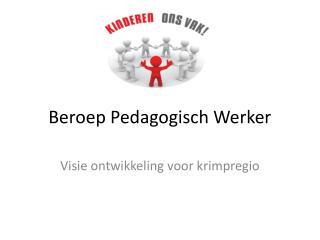 Beroep Pedagogisch Werker