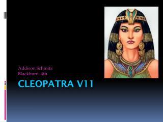 Cleopatra V11