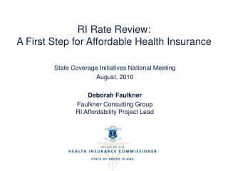 RI Rate Review:   A First Step for Affordable Health Insurance