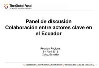 Panel de discusión Colaboración entre actores  clave en el Ecuador