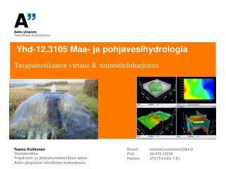 Yhd-12.3105 Maa- ja pohjavesihydrologia