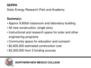SERPA Solar Energy Research Park and Academy Summary: