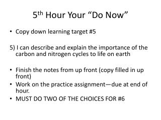 "5 th  Hour Your ""Do Now"""
