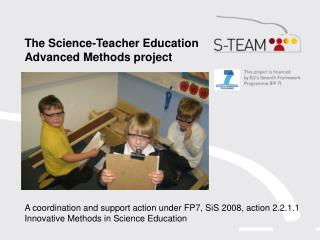The Science-Teacher Education Advanced Methods project