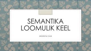 Semantika Loomulik keel