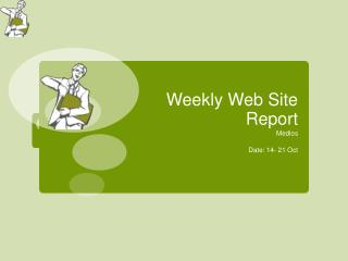 Weekly Web Site Report