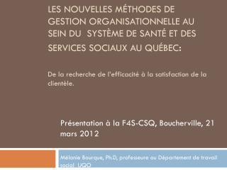 Présentation à la F4S-CSQ, Boucherville, 21 mars 2012