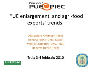 """UE  enlargement   and  agri-food exports '  trends  """