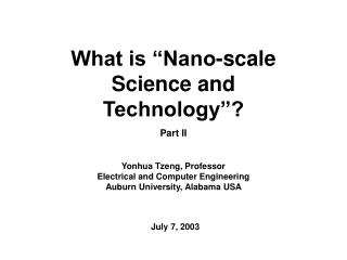 What is  Nano-scale Science and Technology  Part II