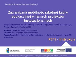 Zagraniczna mobilność szkolnej kadry edukacyjnej w ramach projektów instytucjonalnych