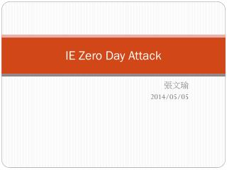 IE Zero Day Attack