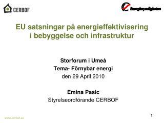 EU satsningar p� energieffektivisering i bebyggelse och infrastruktur