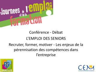 Conférence - Débat  L'EMPLOI DES SENIORS