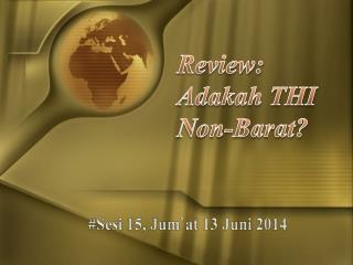 Review: Adakah THI Non-Barat?