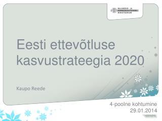 Eesti ettev�tluse kasvustrateegia 2020
