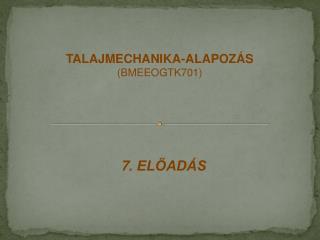 7 . ELŐADÁS