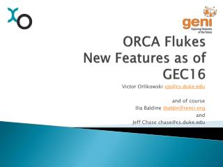 ORCA Flukes New Features as of GEC16