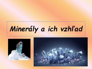 Minerály a ich vzhľad