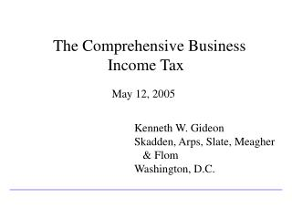 The Comprehensive Business Income Tax