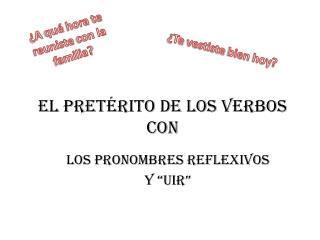 El  pret�rito  de los  verbos Con