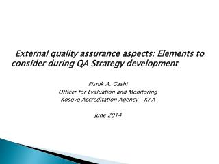 External quality assurance aspects: Elements to consider during QA Strategy development