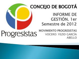 INFORME DE GESTIÓN. 1er Semestre de 2012