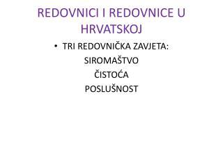 REDOVNICI I REDOVNICE U HRVATSKOJ