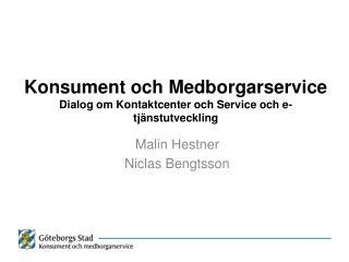 Konsument och Medborgarservice Dialog om Kontaktcenter och Service och e-tjänstutveckling