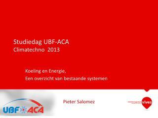Studiedag UBF-ACA Climatechno   2013