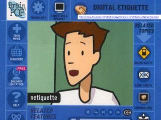 brainpop/technology/computersandinternet/digitaletiquette/