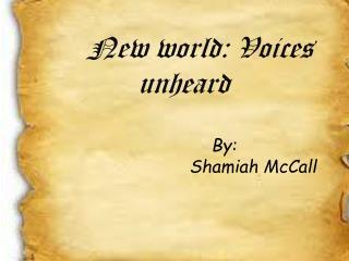 New world: Voices unheard