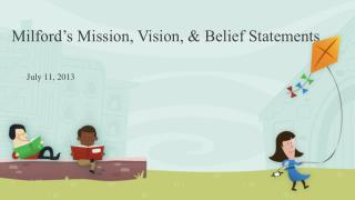 Milford's Mission, Vision, & Belief Statements