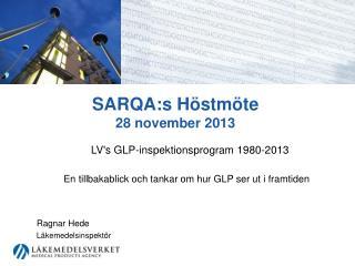 SARQA:s  Höstmöte 28 november 2013
