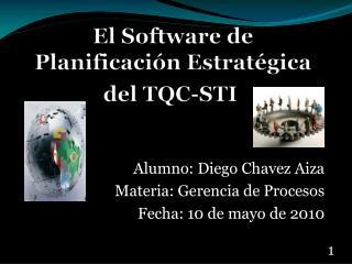 El Software de Planificación Estratégica del TQC-STI