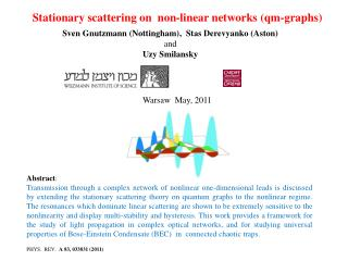 Stationary scattering on  non-linear networks ( qm -graphs)