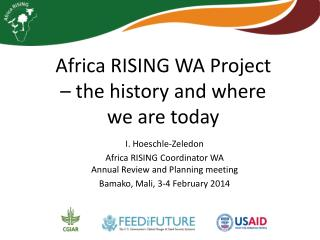 Africa RISING WA Project � the history and where we are today