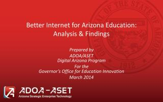 Better Internet for Arizona Education: Analysis & Findings