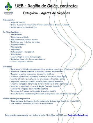 UEB – Região de Goiás, contrata: