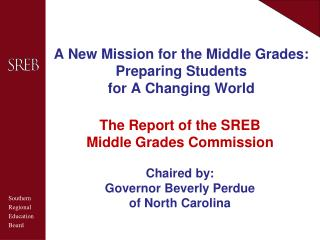A New Mission for the Middle Grades: Preparing Students for A Changing World